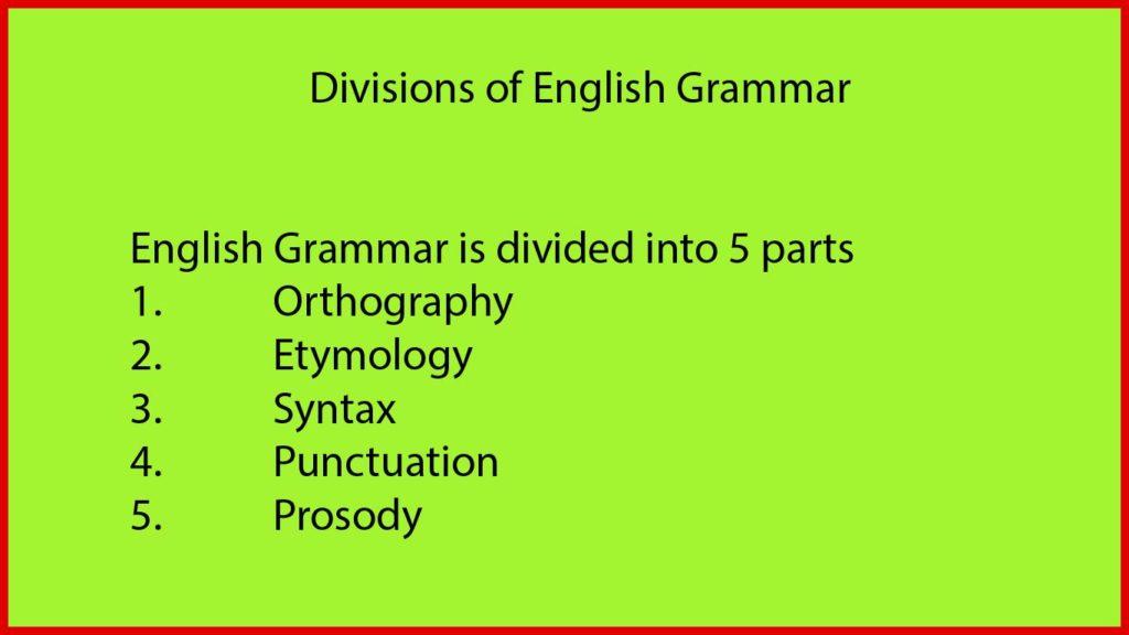 Divisions of English Grammar